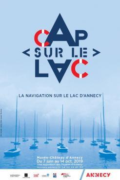 affiche 'Cap sur le lac ! La navigation sur le lac d'Annecy'