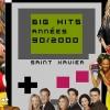 affiche Big Hits 90/2000 by Saint Xavier